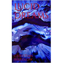 Lucid Dreams (Day Of The Dreamer Book 1) (English Edition)