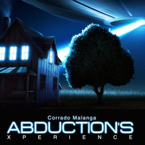 Corrado Malanga Abduction's Xperience (Holophonic Abduction Experience: Use the Hearphones) (Hearphone Mp3)