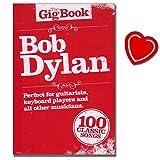 Bob Dylan - The Gig Book - Lyriken, Akkordkästen, Melodienlinie, Text, Schwarzweiss-Fotos - Notenbuch mit bunter herzförmiger Notenklammer