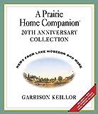 Songtexte von Garrison Keillor - A Prairie Home Companion: 20th Anniversary Collection