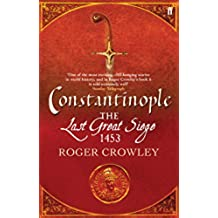 Constantinople: The Last Great Siege, 1453 (English Edition)