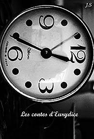 Les contes d'Eurydice par J. S