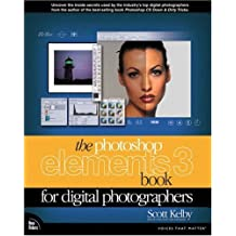 The Photoshop Elements 3 Book for Digital Photographers (Voices That Matter) by Scott Kelby (11-Oct-2004) Paperback