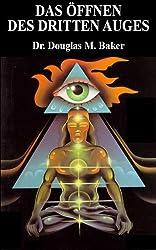 Das Öffnen des Dritten Auges