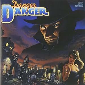 Danger Danger [Import anglais]