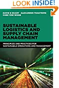 #5: Sustainable Logistics and Supply Chain Management: Principles and Practices for Sustainable Operations and Management