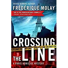 [(Crossing the Line)] [By (author) Frédérique Molay ] published on (September, 2014)
