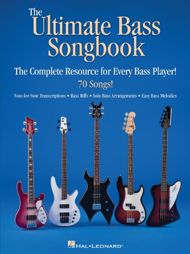 The Ultimate Bass Songbook: The Complete Resource for Every Bass Player! (English Edition)