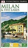 DK Eyewitness Travel Guide Milan and the Lakes (Eyewitness Travel Guides)