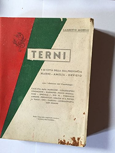 terni e le citta della sua provincia narni - amelia - orvieto