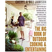 Big Book of Outdoor Cooking and Entertaining, The by Cheryl Alters Jamison (2006-05-09)