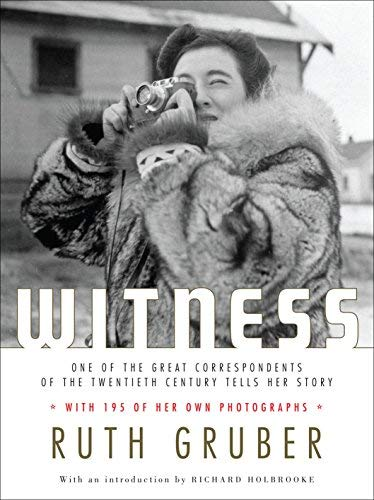 Witness (Schocken paperbacks on Judaica) by Ruth Gruber (2006-11-30)