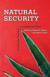 Natural Security A Darwinian Approach to a Dangerous World