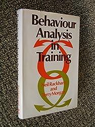 Behaviour Analysis in Training by Neil Rackham (1977-06-01)