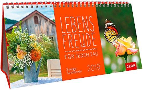 Lebensfreude für jeden Tag 2019: 3-teiliger Tischkalender mit Monatskalendarium