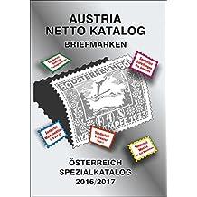 7f86799e89f1e4 ANK-Oesterreich Spezialkatalog 2016 2017  Alle Briefmarken ab 1850 bis heute