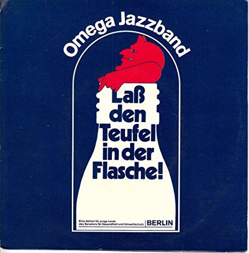 Omega Jazzband / Kosanke / Laß Den Teufel In Der Flasche / Ich Brauche Dich / 1976 / Bildhülle mit Original Gewinner Anschreiben Der Berliner Senatsverwaltung / Sound Star Ton / 010 176 / 010176 / Deutsche Pressung / 7 Zoll Vinyl Single Schallplatte / -