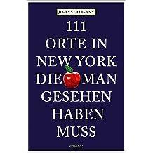 111 Orte in New York, die man gesehen haben muss