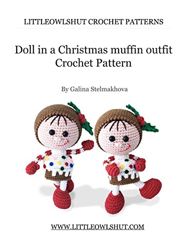 Crochet Pattern Christmas Amigurumi LittleOwlsHut Ebook