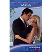 Playboy Boss, Pregnancy of Passion (Mills & Boon Modern Heat)