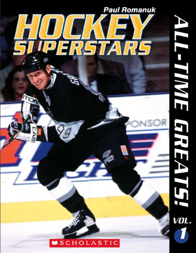 Hockey Superstars: All-Time Greats! Vol. 1 [Paperback] PDF Books