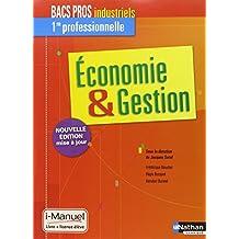 Economie & Gestion 1re Bac Pro Industriels