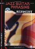 Jazz Guitar Phrasing Workout (Mel Bay'S Workout)