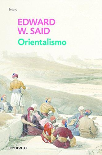 Orientalismo: 53 (ENSAYO-HISTORIA) por Edward W. Said