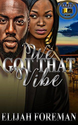 We Got That Vibe (English Edition)