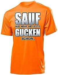 Urlaub - Party - SAUF MAL MEHR, DIE LEUTE GUCKEN SCHON T-Shirt Herren S-XXL - Deluxe