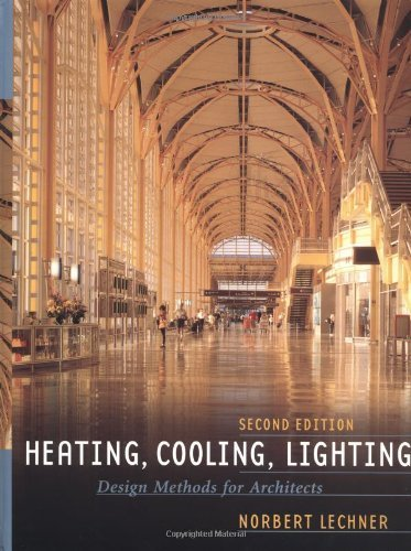 Heating, Cooling, Lighting: Design Methods for Architects by Norbert Lechner (2000-12-18)