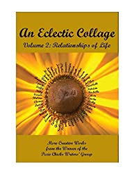 An Eclectic Collage Volume 2: Relationships of Life (English Edition)