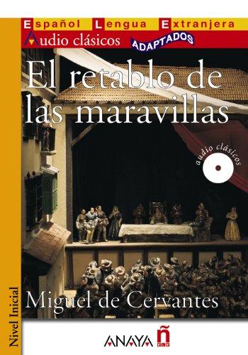 Nuevo Sueña: El retablo de las maravillas (Lecturas - Audio Clásicos Adaptados - Nivel Inicial)
