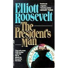 The President's Man by Elliott Roosevelt (1992-06-05)