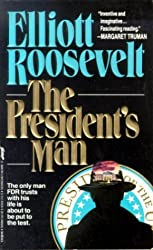 The President's Man by Elliott Roosevelt (1992-06-05)