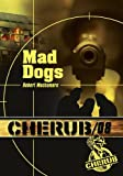 Cherub, Tome 8 - Mad dogs