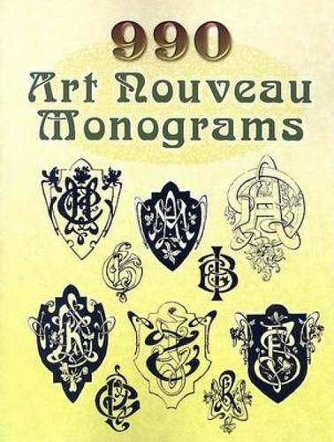 990 Art Nouveau Monograms (Dover Pictorial Archive Series) Nouveau Monograms