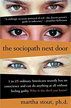 The Sociopath Next Door par [Stout Ph.D., Martha]