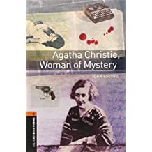 Oxford Bookworms Library: Level 2: Agatha Christie, Woman of Mystery