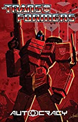 Transformers: Autocracy - Collected Edition (English Edition)