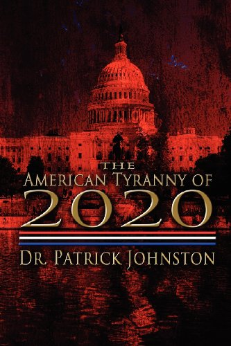 The American Tyranny of 2020 Cover Image
