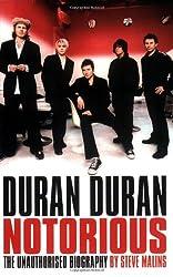 Duran Duran: Notorious: The Biography