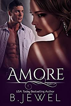Amore - Part 2 by [Jewel, Bella]