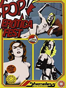 Shameless Pop Erotica Fest (Baba Yaga, Venus In Furs & Frightened Woman) [DVD]