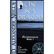 The Sea Dragon (Bjornssaga Book 1)