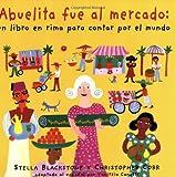 Abuelita Fue Al Mercado a Round-The World Counting Rhyme
