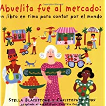 Abuelita Fue Al Mercado a Round-The World Counting Rhyme