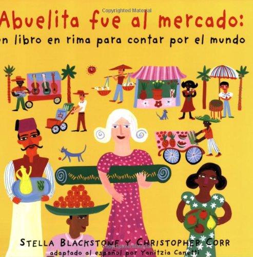 Abuelita Fue Al Mercado por Stella Blackstone