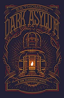 Dark Asylum: A Jem Flockhart Mystery by [Thomson, E. S.]