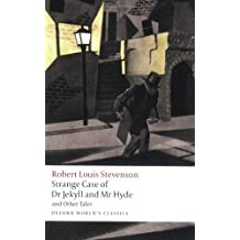 Strange Case of Dr Jekyll and Mr Hyde and Other Tales (Oxford World's Classics) by Stevenson, Robert Louis (2008) Paperback
